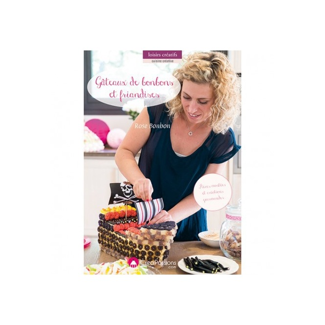Gâteaux de bonbons et friandise - Créapassions